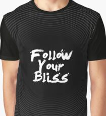 Follow your bliss Graphic T-Shirt