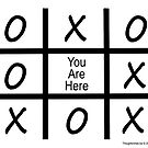Tic Tac Toe - You Are Here by ayemagine