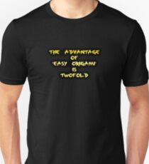 "Gold lettering with the message ""The Advantage of Easy Origami"". T-Shirt"