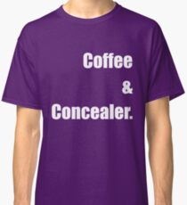 coffee and concealer Classic T-Shirt