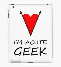 I'm Acute Geek - A Cute Nerd  Metaphor Design iPad Case/Skin
