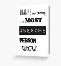 Thanks for being awesome card Greeting Card