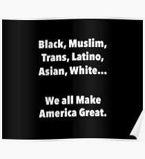 We all make America Great Poster