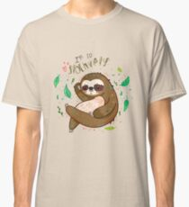 I am so slothvely Classic T-Shirt