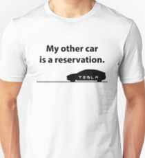 Tesla Model 3 - My Other Car is a Reservation Unisex T-Shirt