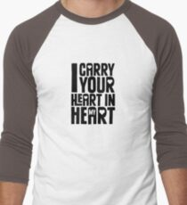 I Carry Your Heart in My Heart (Black) T-Shirt