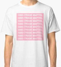 "Hello, Ron? Trixie Mattel ""Hotline Bling"" Print Classic T-Shirt"