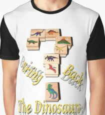 Bring Back The Dinosaurs Graphic T-Shirt
