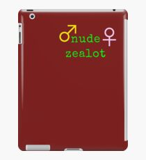 The Nude Zealot at Large iPad Case/Skin
