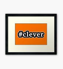 Clever - Hashtag - Black & White Framed Print