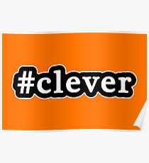 Clever - Hashtag - Black & White Poster
