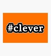 Clever - Hashtag - Black & White Photographic Print