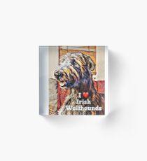I love wolfhounds  Acrylic Block