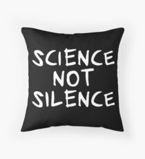 science not silence Dekokissen