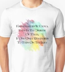 Happiness Can Be Found Unisex T-Shirt