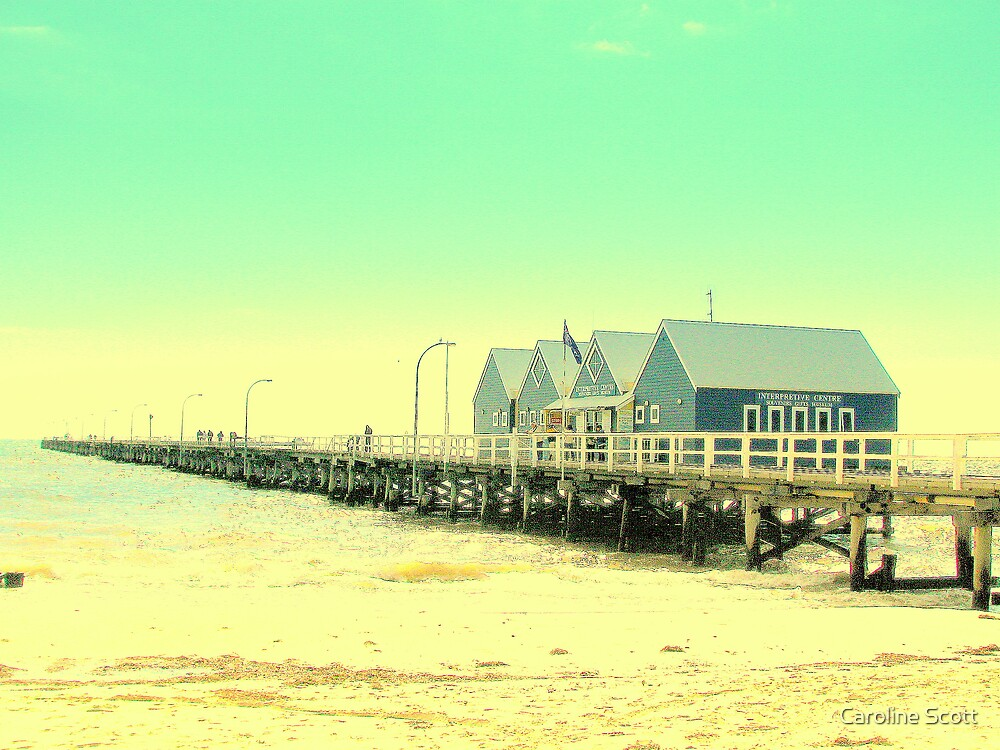 Busselton Jetty W.A. by Caroline Scott