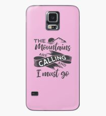 The mountains are calling and I must go Grey ribbon Case/Skin for Samsung Galaxy