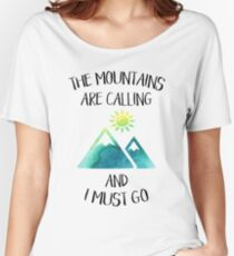 The mountains are calling and I must go Green watercolor Women's Relaxed Fit T-Shirt
