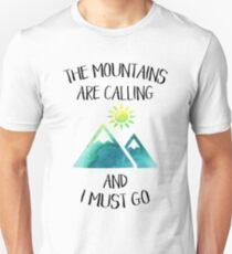 The mountains are calling and I must go Green watercolor T-Shirt