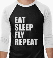 Eat Sleep Fly Repeat Cute For T Shirt Man Men Woman Women Aviator Aviation Pilot Glide Airline Airplane T-Shirt