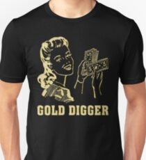 GOLD DIGGER Unisex T-Shirt