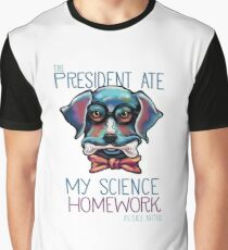 The President Ate My Science Homework Graphic T-Shirt