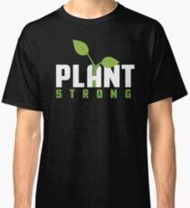 Plant Strong Classic T-Shirt