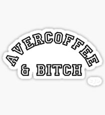 AVERCOFFEE & BITCH: Black logo Sticker