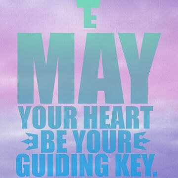 May Your Heart Be Your Guiding Key by triforceawakens