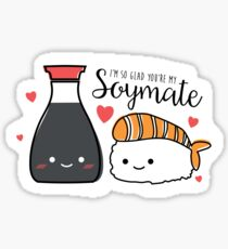 I'm So Glad You're My SOYMATE Sticker