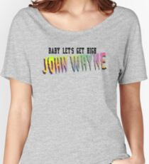 John Wayne // Gaga Inspired Women's Relaxed Fit T-Shirt
