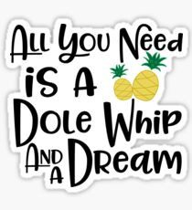 Dole Whip Dreams Sticker