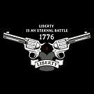 Liberty is an eternal battle   by 73553