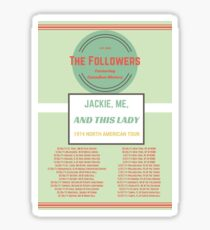 The Followers Mint Touring Poster Sticker