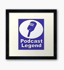 Podcast legend radio host Framed Print