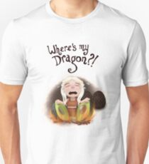 Where is my dragon? Unisex T-Shirt