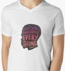 Everybody's Somebody's Everything Men's V-Neck T-Shirt