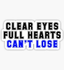 "Friday Night Lights ""Clear Eyes, Full Hearts, Can't Lose"" Quote Sticker"