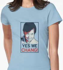Yes We Chang! Womens Fitted T-Shirt