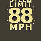Speed Limit: 88 MPH by Sophie Kirschner