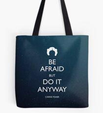 Be Afraid (Leia Space) Tote Bag