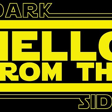 Hello (from the dark side) by RoyishGoodLooks