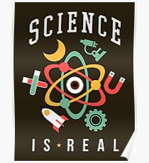 Science Is Real Poster
