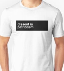 DISSENT IS PATRIOTISM T-Shirt