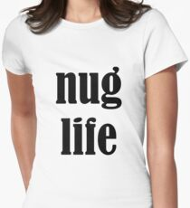 nug life Women's Fitted T-Shirt