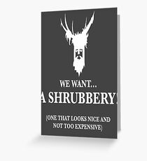Python greeting cards redbubble bring us a shrubbery greeting card bookmarktalkfo Gallery