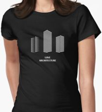 i love architecture Womens Fitted T-Shirt
