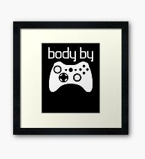 Body By Games - Gaming Framed Print