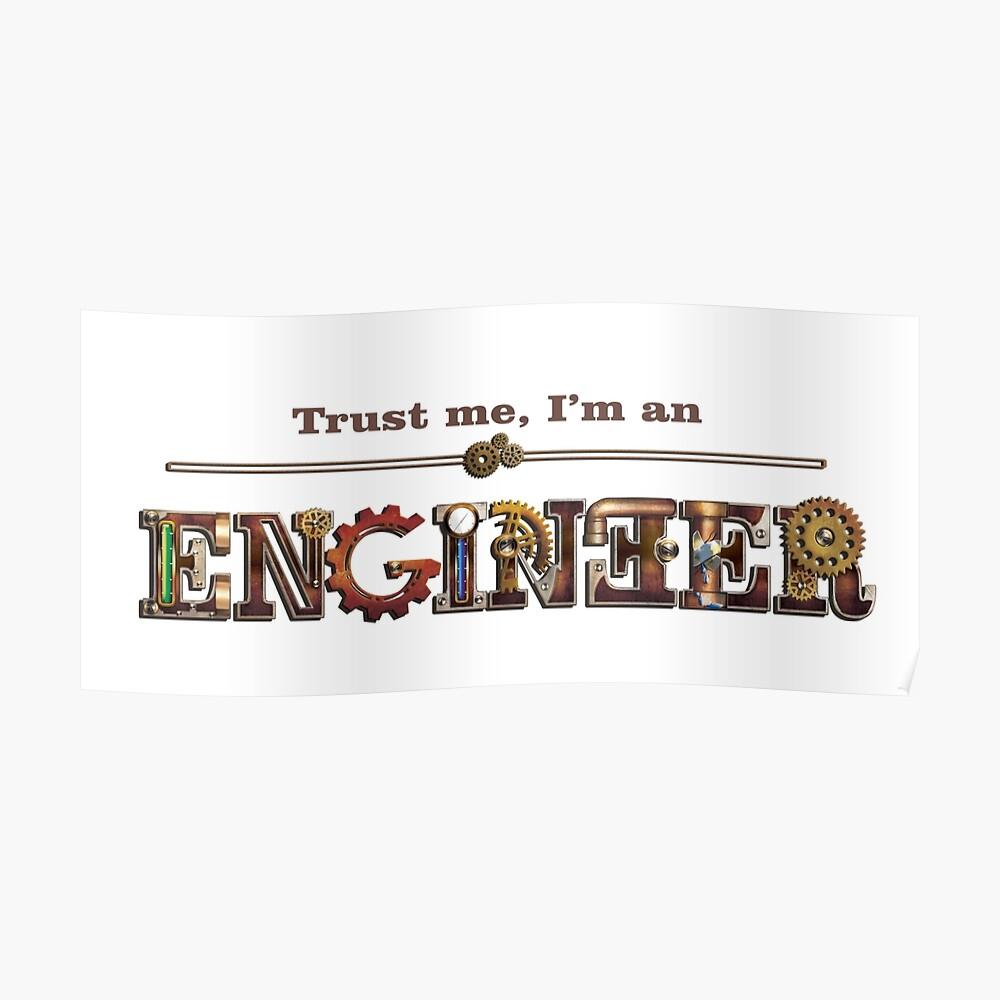 Vertrau mir, ich bin ein Ingeneur Poster