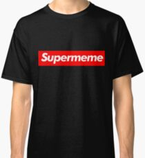 supreme supermeme Classic T-Shirt